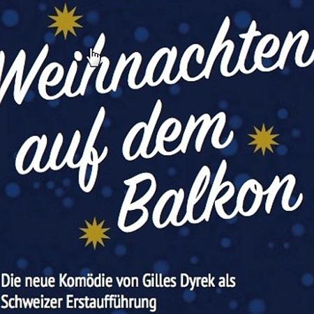 Kammertheater Riehen - Weihnachten auf dem Balkon